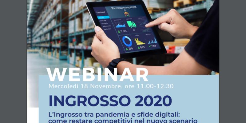 """Webinar """"L'Ingrosso tra pandemia e sfide digitali: come restare competitivi nel nuovo scenario di mercato"""""""