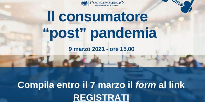 """Webinar – il consumatore """"post"""" pandemia"""