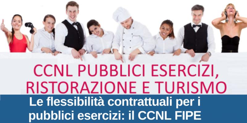"""Webinar """"Le flessibilità contrattuali per P.E.: il CCNL FIPE"""""""