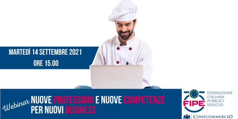 Webinar: Nuove Professioni e Nuove Competenze per Nuovi Business